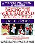 Caring for Your Baby & Young Child Birth to Age 5 4th Edition