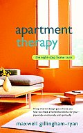 Apartment Therapy: The Eight Step Home Cure Cover
