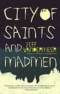 City of Saints and Madmen (06 Edition)