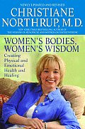 Women's Bodies, Women's Wisdom : Creating Physical and Emotional Health and Healing (Rev 06 - Old Edition) Cover