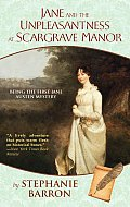Jane and the Unpleasantness at Scargrave Manor: Being the First Jane Austen Mystery Cover