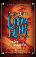 Glass Books of the Dream Eaters Volume One