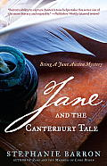 Jane & the Canterbury Tale Being a Jane Austen Mystery