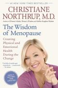 The Wisdom of Menopause: Creating Physical and Emotional Health During the Change Cover