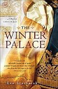 Winter Palace A Novel of Catherine the Great
