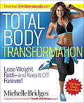 Total Body Transformation Lose Weight Fast & Keep It Off Forever