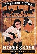 Saddle Club 03 Horse Sense