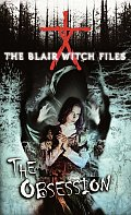 Blair Witch Files 08 Obsession