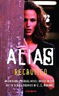 Alias Recruited