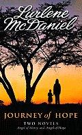 Journey Of Hope Two Novels