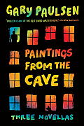 Paintings from the Cave Three Novellas