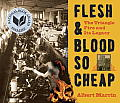 Flesh & Blood So Cheap The Triangle Fire & Its Legacy