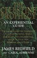 Celestine Prophecy An Experiential Guide