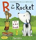 R Is for Rocket An ABC Book