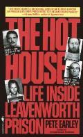 Hot House Life Inside Leavenworth Prison