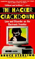 Hacker Crackdown Law & Disorder on the Electronic Frontier