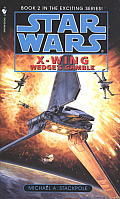 Star Wars: X-Wing #02: Wedge's Gamble