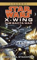 Star Wars: X-Wing #04: The Bacta War Cover
