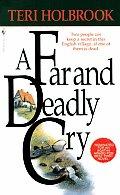 Far & Deadly Cry