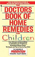 The Doctors Book of Home Remedies for Children