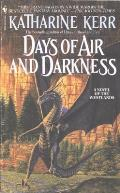 Days Of Air & Darkness (Deverry) by Katharine Kerr