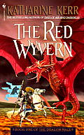 Dragon Mage #01: The Red Wyvern: Book One Of The Dragon Mage by Katharine Kerr