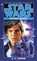 Star Wars: Han Solo Trilogy #02: The Hutt Gambit by A. C. Crispin