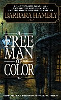 A Free Man Of Color (Benjamin January) by Barbara Hambly