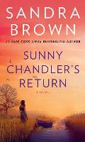 Sunny Chandlers Return