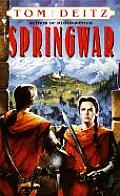 Springwar (Bantam Spectra Book) by Tom Deitz