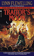 Traitor's Moon: The Nightrunner Series by Lynn Flewelling