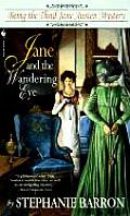 Jane and the Wandering Eye (Jane Austen Mysteries) Cover