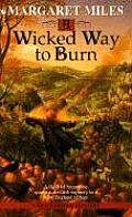 Wicked Way To Burn