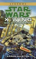 Star Wars: X-wing #07: Solo Command Cover