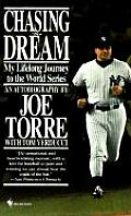 Chasing the Dream: My Lifelong Journey to the World Series Cover