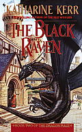 Dragon Mage #2: The Black Raven by Katharine Kerr
