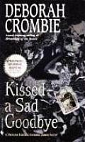 Kissed a Sad Goodbye (Duncan Kincaid/Gemma James Novels) Cover