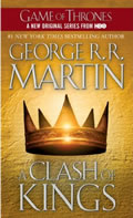 A Clash Of Kings (A Song Of Ice & Fire #2) by George R. R. Martin
