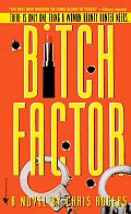 Bitch Factor