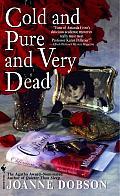 Cold & Pure & Very Dead