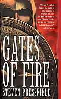 Gates of Fire An Epic Novel of the Battle of Thermopylae