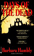 Days Of The Dead (Benjamin January) by Barbara Hambly