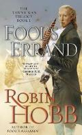 Fool's Errand: Book 1 of the Tawny Man