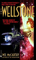 The Wellstone by Wil Mccarthy