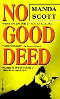 No Good Deed
