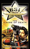 BSI: Starside: The Cause Of Death by Roger Macbride Allen