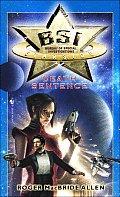 BSI: Starside: Death Sentence by Roger Macbrid Allen
