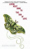 Living Next Door to the God of Love