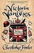 Victoria Vanishes A Peculiar Crimes Unit Novel