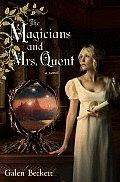 Magicians & Mrs Quent